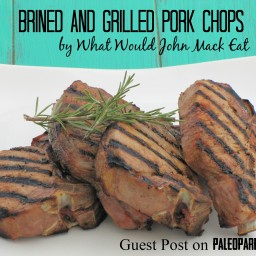 Brined and Grilled Pork Chops