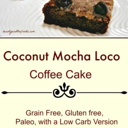 Coconut Mocha Loco Coffee Cake
