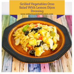 Grilled Vegetables Orzo Salad With Lemon Dijon Dressing