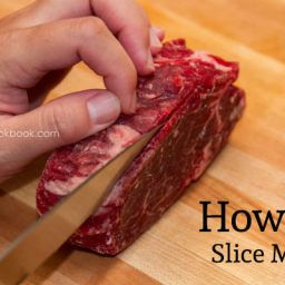 How To Slice Meat