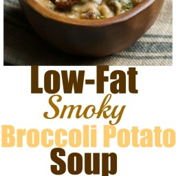 Low-Fat Smoky Broccoli Potato Soup