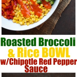 Roasted Broccoli and Rice Bowl with Chipotle Red Pepper Sauce
