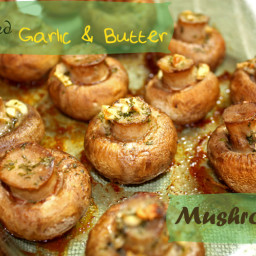 Roasted Garlic and Butter Mushrooms